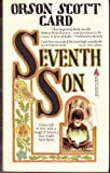 Seventh Son (0812533054) by Card, Orson Scott