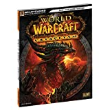World of Warcraft Cataclysm Signature Series Guide (Bradygames Signature Guides)by Joe Branger
