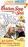 Chicken Soup for the Soul: Older & Wiser: Stories of Inspiration, Humor, and Wisdom about Life at a Certain Age