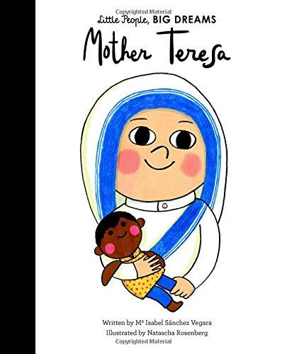 Mother Teresa (Little People, Big Dreams) [Sanchez Vegara, Isabel] (Tapa Dura)