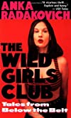 Wild Girls Club: Tales from Below the Belt