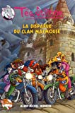 Tea Stilton La Disparue Du Clan Macmouse N 9 (Geronimo Stilton: Thea Stilton)