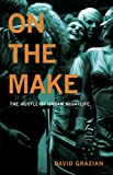 On the Make: The Hustle of Urban Nightlife