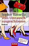 echange, troc Sophie Kinsella - Vom Umtausch ausgeschlossen