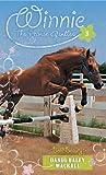 Bold Beauty: 3 (Winnie the Horse Gentler)