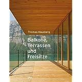 """Balkone, Terrassen und Freisitzevon """"Thomas Hausberg"""""""