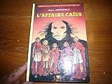 L'Affaire Caïus (Idéal-bibliothèque) (2010055217) by Henry Winterfeld