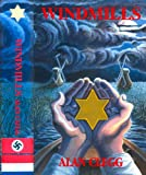 Windmills (The Dutch Resistance and the Holocaust)