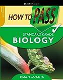 How to Pass Standard Grade Biology