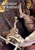 echange, troc Germain Bazin - Baroque et Rococo