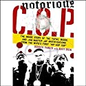 Notorious C.O.P. (       UNABRIDGED) by Derrick Parker, Matt Diehl Narrated by Richard Allen