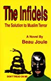 img - for The Infidels book / textbook / text book