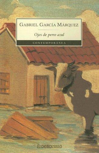 Ojos de perro azul Edicion Original e Ilustrada [Gabriel Garcia Marquez] [EPUB] [Libro] [1 Link] [MEGA]