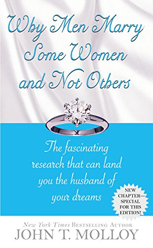 Why Men Marry Some Women and Not Others: The Fascinating Research That Can Land You the Husband of Your Dreams