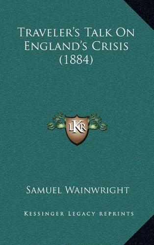 Traveler's Talk on England's Crisis (1884)