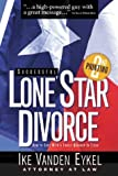 Successful Lone Star Divorce: How to Cope With a Family Breakup in Texas (The Successful Divorce) (Successful Divorce series, The)