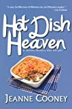 Hot Dish Heaven: A Murder-Mystery Novel with Recipes