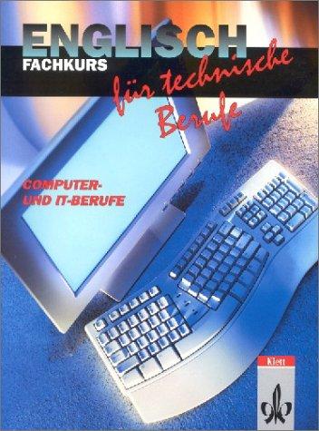 Englisch für technische Berufe, Fachkurs Computer und IT-Berufe, Schülerbuch