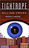 Tightrope (0064472728) by Cross, Gillian