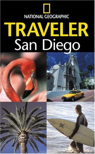 The National Geographic Traveler: San Diego