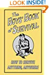The Boys' Book Of Survival (How To Su...