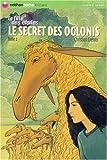 """Afficher """"La Fille des étoiles n° 2 Le Secret des Oglonis"""""""