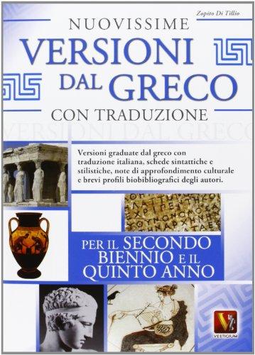 Nuovissime versioni dal greco con traduzione per il 2° biennio e 5° anno delle Scuole superiori PDF