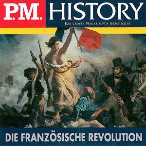 Die Französische Revolution (P.M. History) Hörbuch