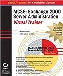 MCSE: Exchange 2000 Server Administra...