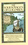 The Four Voyages of Columbus: A History in Eight Documents, Including Five by Christopher Columbus, in the Original Spanish, with (Dover Books on Travel, Adventure) (048625626X) by Columbus, Christopher