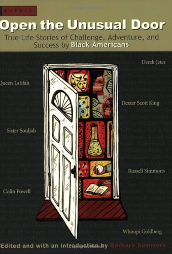 Open The Unusual Door: True Life Stories Of Challenge, Adventure, And Success By Black Americans
