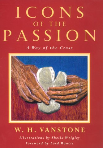 Icons of the Passion a Way of the Cross