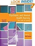 Psychiatric and Mental Health Nursing...