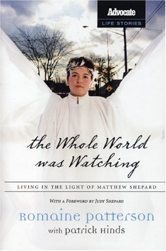 The Whole World Was Watching: Living in the Light of Matthew Shepard