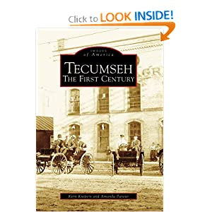 Tecumseh: The First Century (MI) (Images of America) Kern Kuipers and Amanda  Payeur