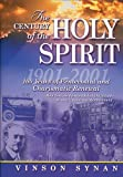 Century Of The Holy Spirit