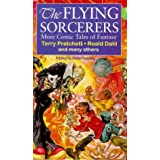The Flying Sorcerers: More Comic Tales of Fantasyby Terry Pratchett