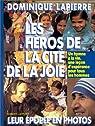 Les héros de la cité de la joie par Lapierre