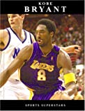 Kobe Bryant (Sports Superstars (Rosen))