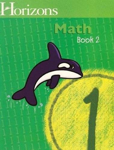 Horizons Math BOOK 2 (Horizons Math Grade 1) (Horizons Math 1 compare prices)