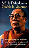 echange, troc dalaï-lama XIV Tenzin Gyatso, traduction suzanne sinet - Guérir la violence