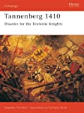 img - for Tannenberg 1410: Disaster for the Teutonic Knights (Campaign) book / textbook / text book