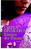 Königin der Träume (3453351320) by Chitra Divakaruni