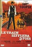 echange, troc Le Train sifflera 3 fois
