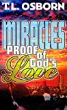 Miracles: Proof of God's Love