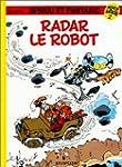 Spirou Hors-S�rie, tome 2 : Radar le...