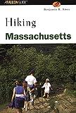 Hiking Massachusetts (State Hiking Guides Series)