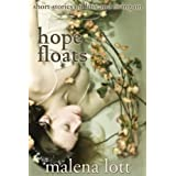 Hope Floats: Stories on Loss and Living On