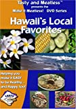 Hawaii's Local Favorites
