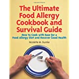 The Ultimate Food Allergy Cookbook and Survival Guide: How to Cook with Ease for Food Allergies and Recover Good Health ~ Nicolette M. Dumke